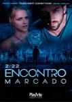 2:22-ENCONTRO MARCADO