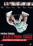 POLICIA FEDERAL-A LEI E PARA TODOS