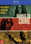 RAINHAS DO CRIME (BLU-RAY)